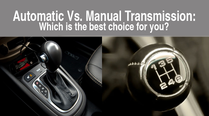 Manual Transmission >> Automatic Vs Manual Transmission Which Is The Best Choice For You