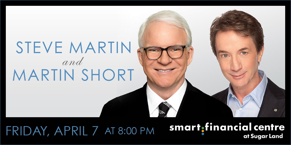 Mercedes-Benz of Sugar Land Pre-Sale for Steve Martin and Martin Short