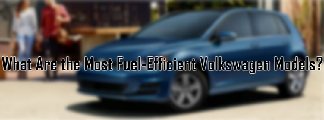 Most Fuel-Efficient 2017 Volkswagen Models