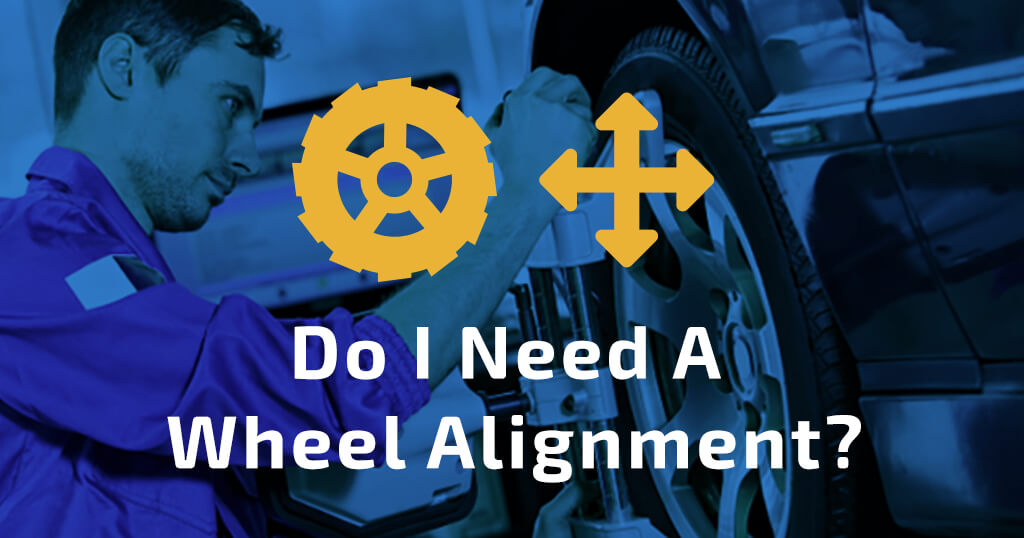 Do I need a wheel alignment?